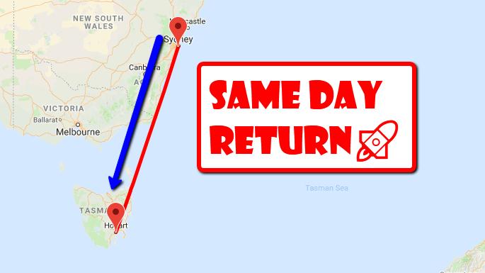 Same Day Return Hobart
